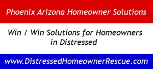 We help identify solutions for distressed homeowners in the Phoenix real estate market.