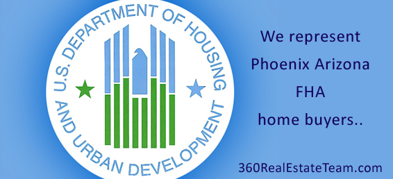 Our team of Phoenix real estate agents represents FHA home buyers.